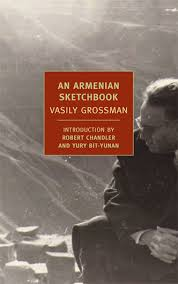"""An Armenian Sketchbook"" by Vasily Grossman"
